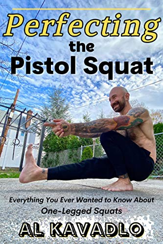 Perfecting The Pistol Squat
